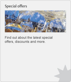 Special offers. Find out about the latest special offers, discounts and more.